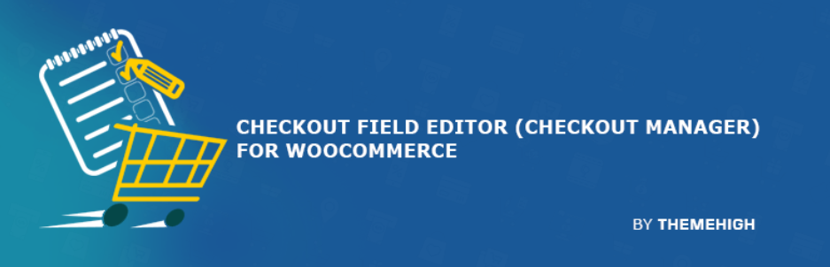 Checkout Field Editor (Checkout Manager) for WooCommerce _ WordPress.org