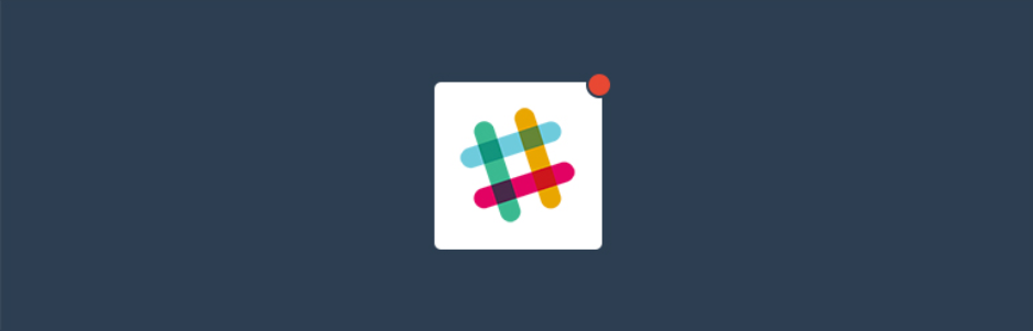 Slack Notifications by dorzki _ WordPress.org