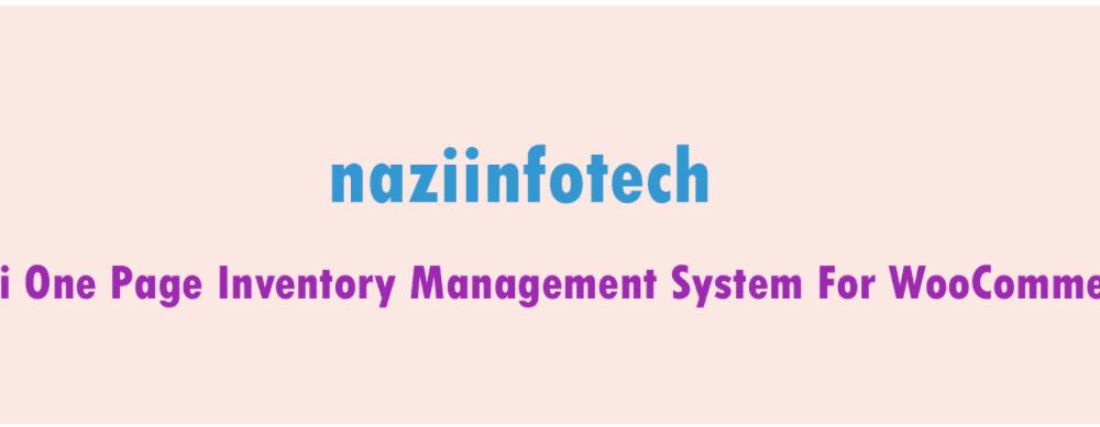 Top Wonderful Woocommerce Inventory Management Plugin In 2021